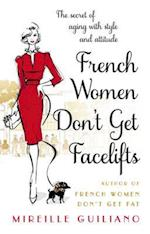 French Women Don't Get Facelifts
