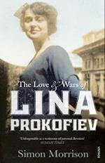 Love and Wars of Lina Prokofiev af Simon Morrison