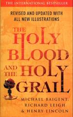 Holy Blood And The Holy Grail