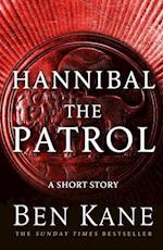 Hannibal: The Patrol af Ben Kane