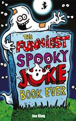 Funniest Spooky Joke Book Ever af Joe King
