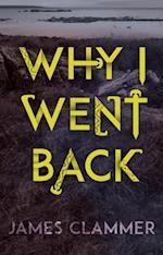 Why I Went Back