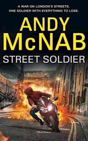 Street Soldier af Andy McNab