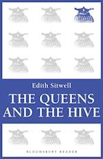 Queens and the Hive af Edith Sitwell