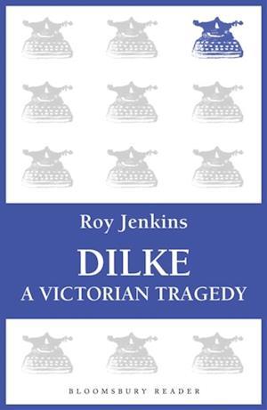 Dilke af Roy Jenkins