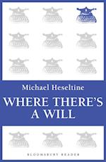 Where There's a Will af Michael Heseltine