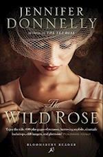 The Wild Rose (The Rose Trilogy)