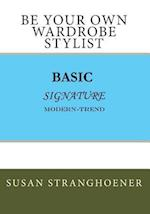 Be Your Own Wardrobe Stylist