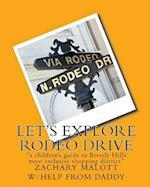 Let's Explore Rodeo Drive