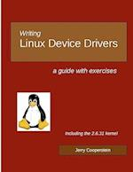 Writing Linux Device Drivers