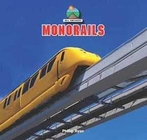 Bog, ukendt format Monorails af Phillip Ryan