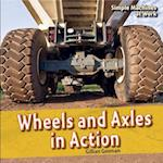 Wheels and Axles in Action af Gillian Gosman