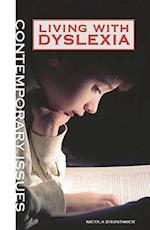 Living With Dyslexia (Contemporary Issues)