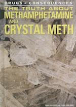 The Truth about Methamphetamine and Crystal Meth af Lara Norquist, Frank Spalding