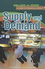 Supply and Demand (Dollars and Sense: a Guide to Financial Literacy)