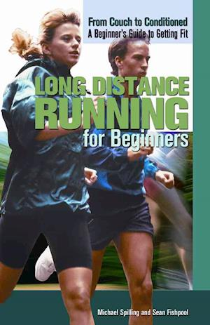 Bog, hardback Long Distance Running for Beginners af Michael Spilling