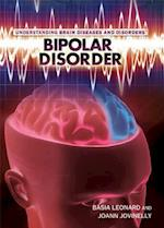 Bipolar Disorder (Understanding Brain Diseases and Disorders)