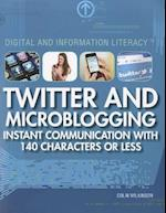 Twitter and Microblogging af Colin Wilkinson