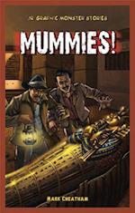 Mummies! (Jr. Graphic Monster Stories)