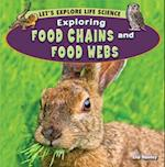 Exploring Food Chains and Food Webs (Let's Explore Life Science)