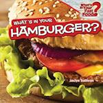 What's in Your Hamburger? (What's in Your Fast Food)