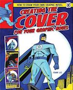 Creating the Cover for Your Graphic Novel (How to Draw Your Own Graphic Novel)