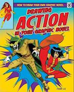 Drawing Action in Your Graphic Novel (How to Draw Your Own Graphic Novel)