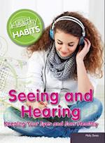 Seeing and Hearing (Healthy Habits)
