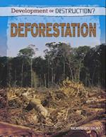 Deforestation (Development or Destruction)