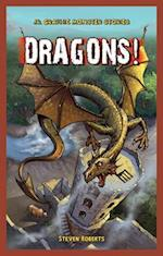 Dragons! (Jr. Graphic Monster Stories)