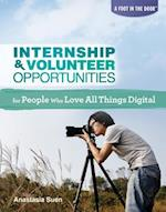 Internship & Volunteer Opportunities for People Who Love All Things Digital (Foot in the Door Rosen)
