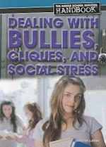 Dealing with Bullies, Cliques, and Social Stress af Jennifer Landau