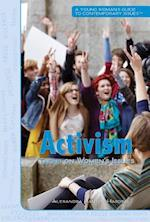 Activism (A Young Woman's Guide to Contemporary Issues)