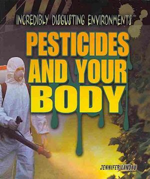 Bog, paperback Pesticides and Your Body af Jennifer Landau