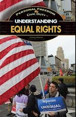 Understanding Equal Rights (Personal Freedom & Civic Duty)