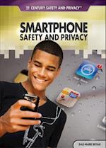 Smartphone Safety and Privacy (21st Century Safety and Privacy)