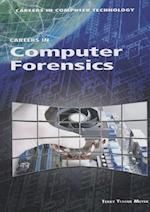 Careers in Computer Forensics af Terry Teague Meyer