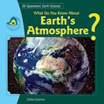 What Do You Know about Earth's Atmosphere? af Gillian Gosman, Jillian Gosman