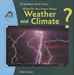 What Do You Know About Weather and Climate? af Jillian Gosman