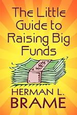 The Little Guide to Raising Big Funds