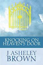 Knocking on Heaven's Door af J. Asheley Brown