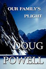 Our Family's Plight af Doug Powell