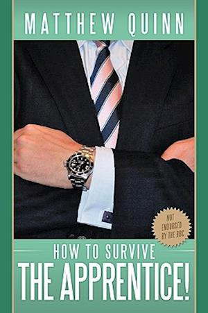 How to Survive the Apprentice!