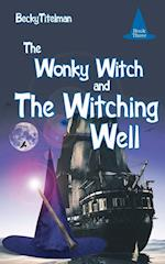 The Wonky Witch and the Witching Well af Becky Titelman