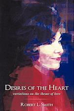 Desires of the Heart: Variations on the Theme of Love