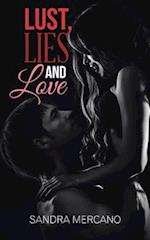 Lust, Lies and Love