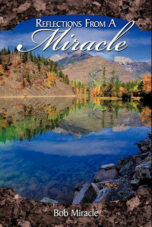 Reflections from a Miracle