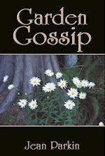 Garden Gossip af Jean Parkin