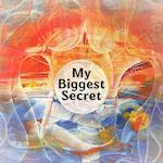 My Biggest Secret af You