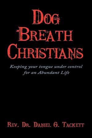 Dog Breath Christians